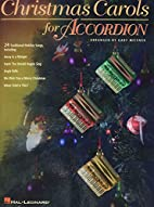 Christmas Carols for Accordion by Gary…
