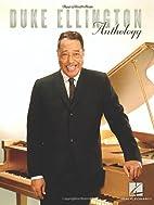 Duke Ellington Anthology by Duke Ellington