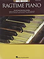 The big book of ragtime piano : piano solo