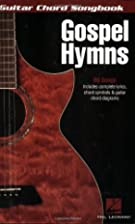 Gospel Hymns Guitar Chord Songbook (Guitar…