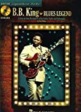Rubin, Dave: B.B. King - Blues Legend: A Step-by-Step Breakdown of His Guitar Styles and Techniques (Guitar Signature Licks)