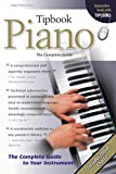 Pinksterboer, Hugo: Tipbook Piano: The Complete Guide (Tipbooks)