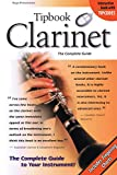 Pinksterboer, Hugo: Tipbook Clarinet: The Complete Guide (Tipbooks)