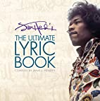 The Ultimate Lyric Book by Jimi Hendrix