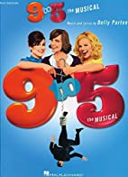9 to 5 - The Musical by Dolly Parton