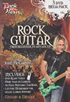 Rock Guitar: From Beginner to Advanced by…
