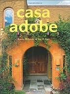 Casa Adobe by Karen Witynski