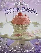 Fairies Cookbook by Barbara Beery