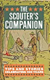 Witt, David: Scouter's Companion, The: Tips and Stories Celebrating 100 Years