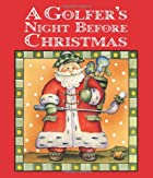 Golfer's Night Before Christmas, A (Night…