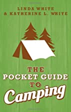 The Pocket Guide to Camping by Katherine L.…