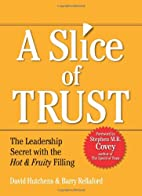 Slice of Trust: The Leadership Secret with…