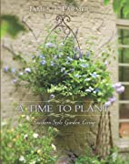 A Time to Plant: Southern-Style Garden…