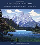 Harrison R. Crandall: Creating a Vision of…