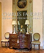 Charles Faudree country French legacy by…