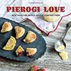 Pierogi Love: New Takes on an Old-World…