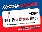 Russian Slanguage: A Fun Visual Guide to…