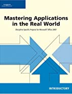 Mastering Applications in the Real World:…