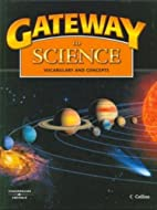 Gateway to science : vocabulary and concepts…