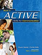 ACTIVE Skills for Communication 2: Student…