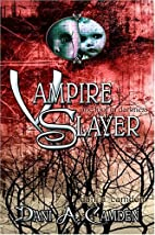 Vampire Slayer: One Foot in Darkness by…