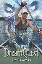 DreamQuest by Mark Stewart
