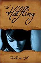 The Halfling by Katherine Hall
