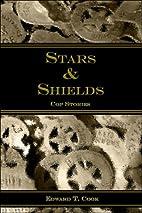 Stars & Shields: Cop Stories by Edward T.…