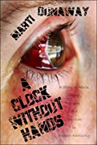 A Clock Without Hands: A Story of Abuse,…