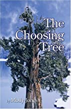 The Choosing Tree by Molly Jones