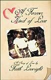 Loveright, Faith: A Forever Kind of Love