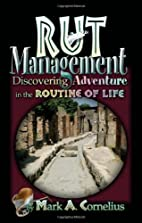 RUT Management: Discovering Adventure in the…