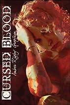 Cursed Blood by Amber Rigby Grosjean