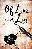 Hansen, David: Of Love and Loss