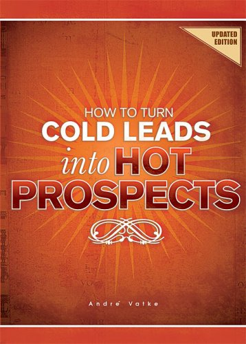 how-to-turn-cold-leads-into-hot-prospects