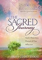 The Sacred Journey: God's Relentless…