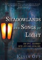 Shadowlands and Songs of Light: An Epic…