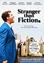 Stranger than Fiction [2006 film] by Marc…