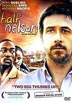 Half Nelson by Ryan Fleck