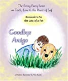 Keane, Ann: Goodbye Amigo: Reminders on the Loss of a Pet