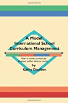 A Model: International School Curriculum…