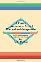 A Model: International School Curriculum…