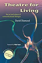 Theatre For Living: The Art and Science of…