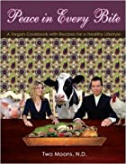 Peace in Every Bite : A Vegan Cookbook...…