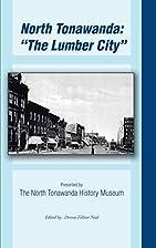 North Tonawanda: The Lumber City...:…