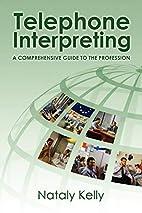 Telephone Interpreting: A Comprehensive…