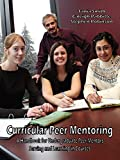 Smith, Tania: Curricular Peer Mentoring: A Handbook For Undergraduate Peer Mentors Serving And learning In Courses