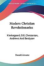 Modern Christian Revolutionaries (Essay…