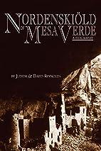 NORDENSKIÖLD OF MESA VERDE by Judith &…