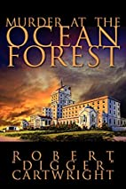 Murder at the Ocean Forest by ROBERT…